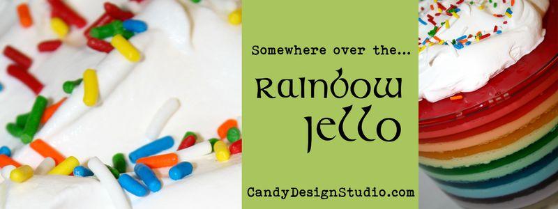 Rainbow Jello Banner